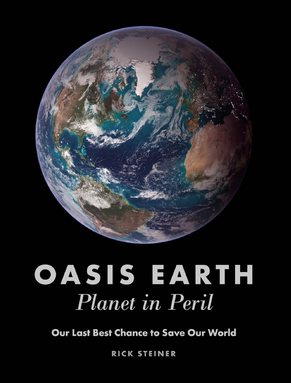 Oasis Earth: Planet in Peril