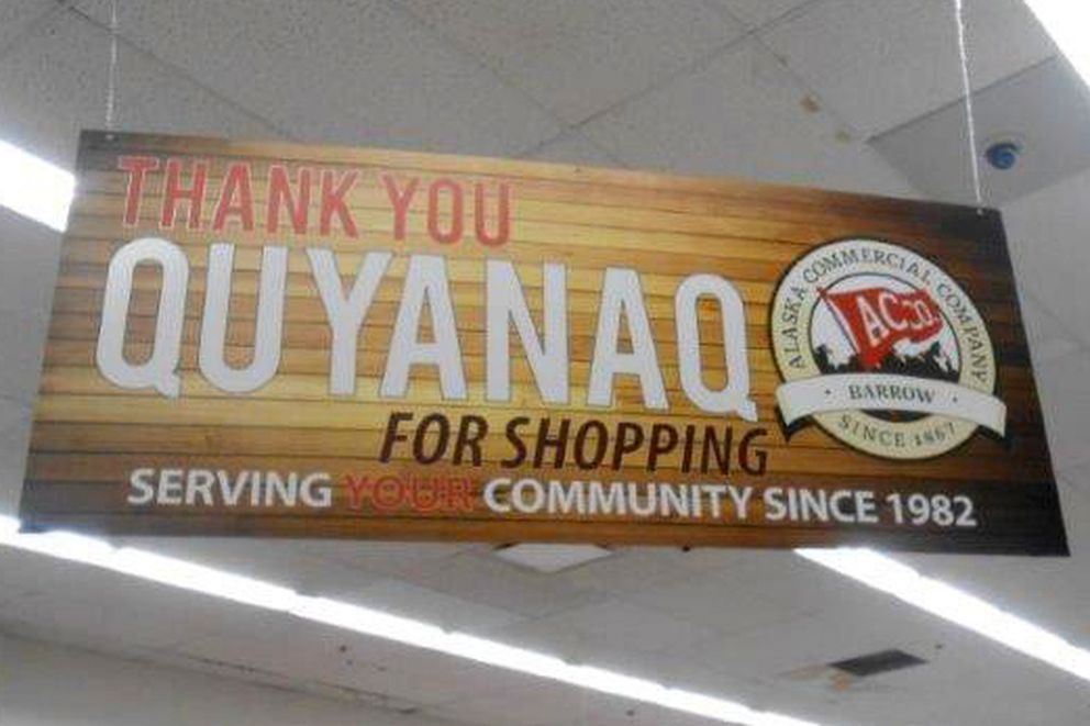 AC stores have signs in Yup'ik, Inupiaq and Gwich'in. (Photo provided by Alaska Commercial Co.)
