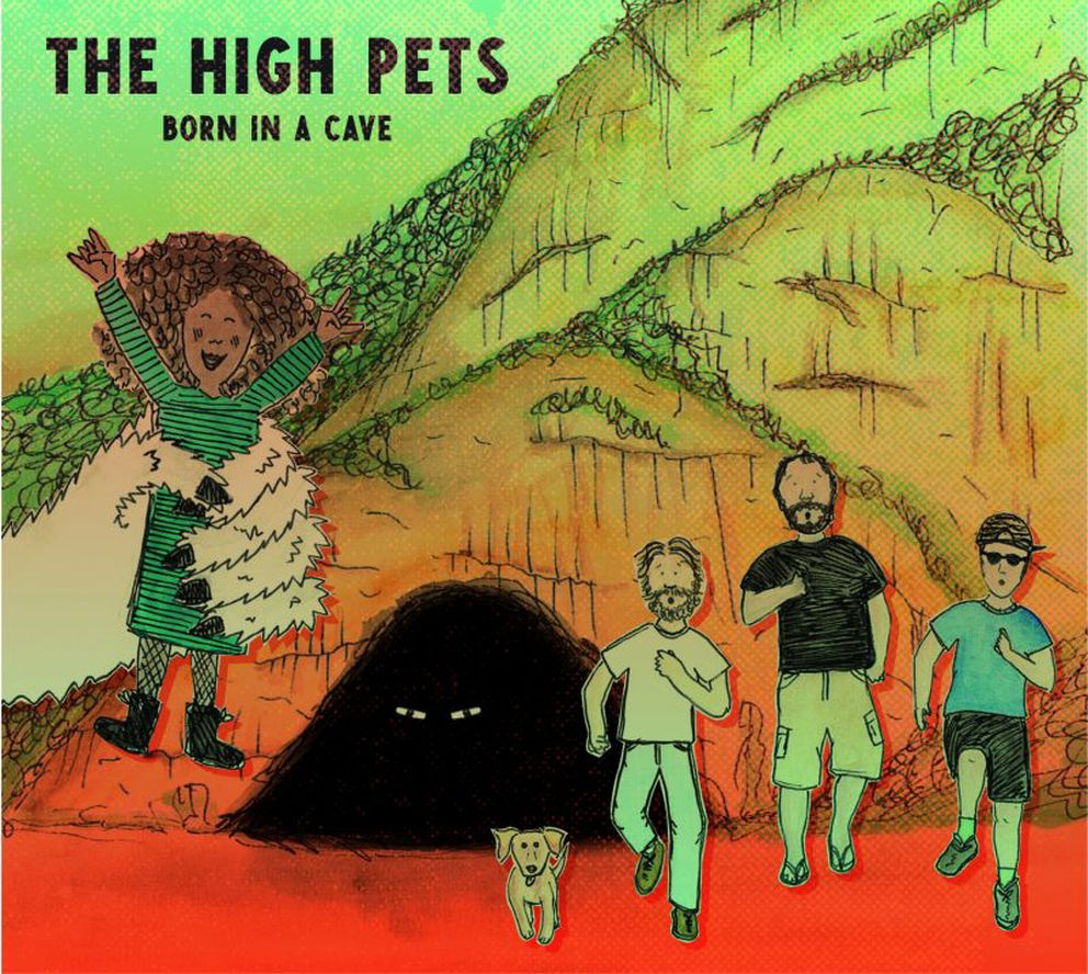 """""""Born in a Cave"""" by The High Pets"""