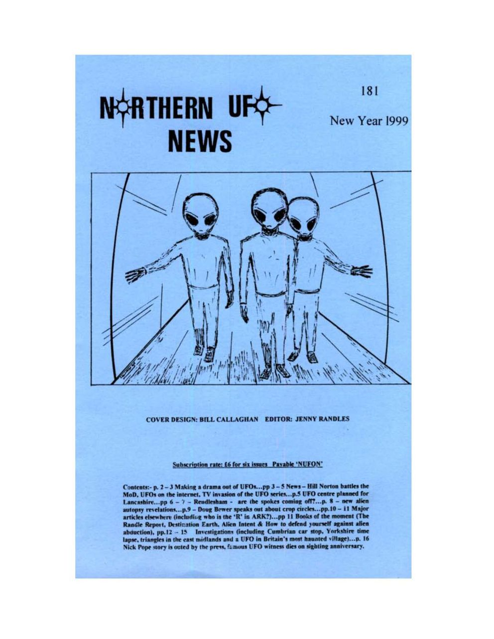 Adyson Wright, Fairbanks UFO researcher, has a collection of UFO magazines from different eras. The is the Northern UFO News from 1999.