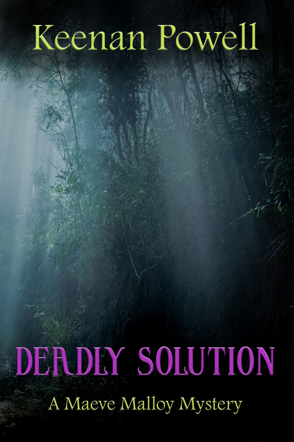 """""""Deadly Solution"""" by Keenan Powell"""