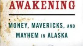 New book chronicles the crude relationship of oil and politics in Alaska