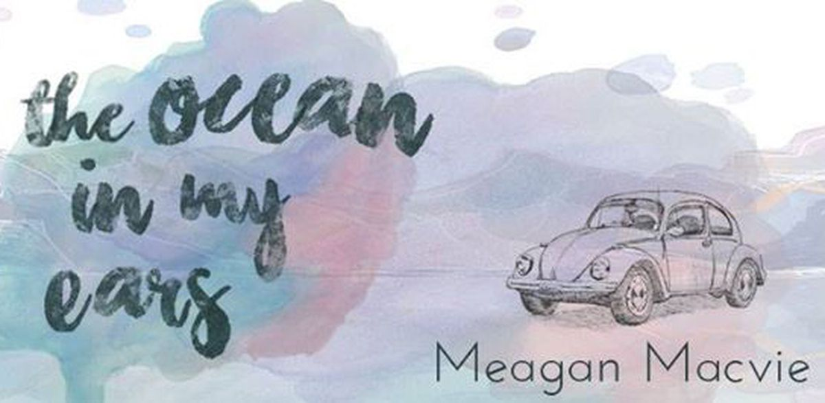 """The Ocean in My Ears"" is a new young adult novel by Meagan Macvie, set in Soldotna."