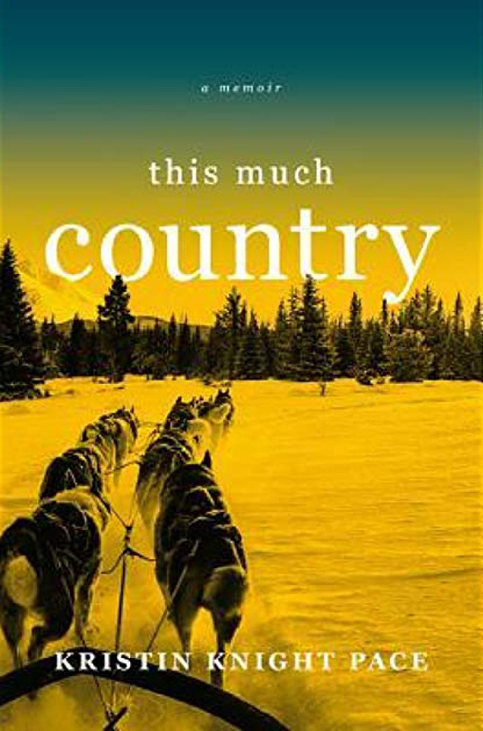 'This Much Country, ' by Kristin Knight Pace