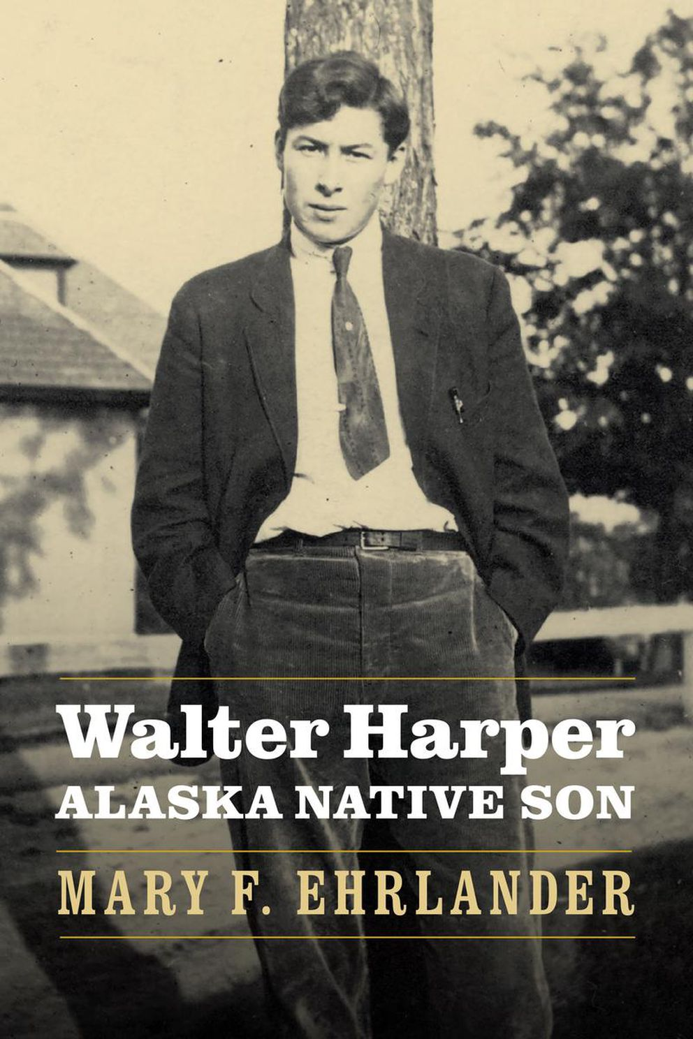 """Walter Harper: Alaska Native Son,"" by Mary F. Ehrlander"
