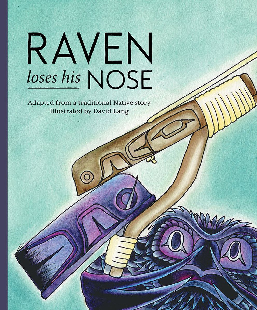 """Raven Loses his Nose,"" illustrated by David Lang"