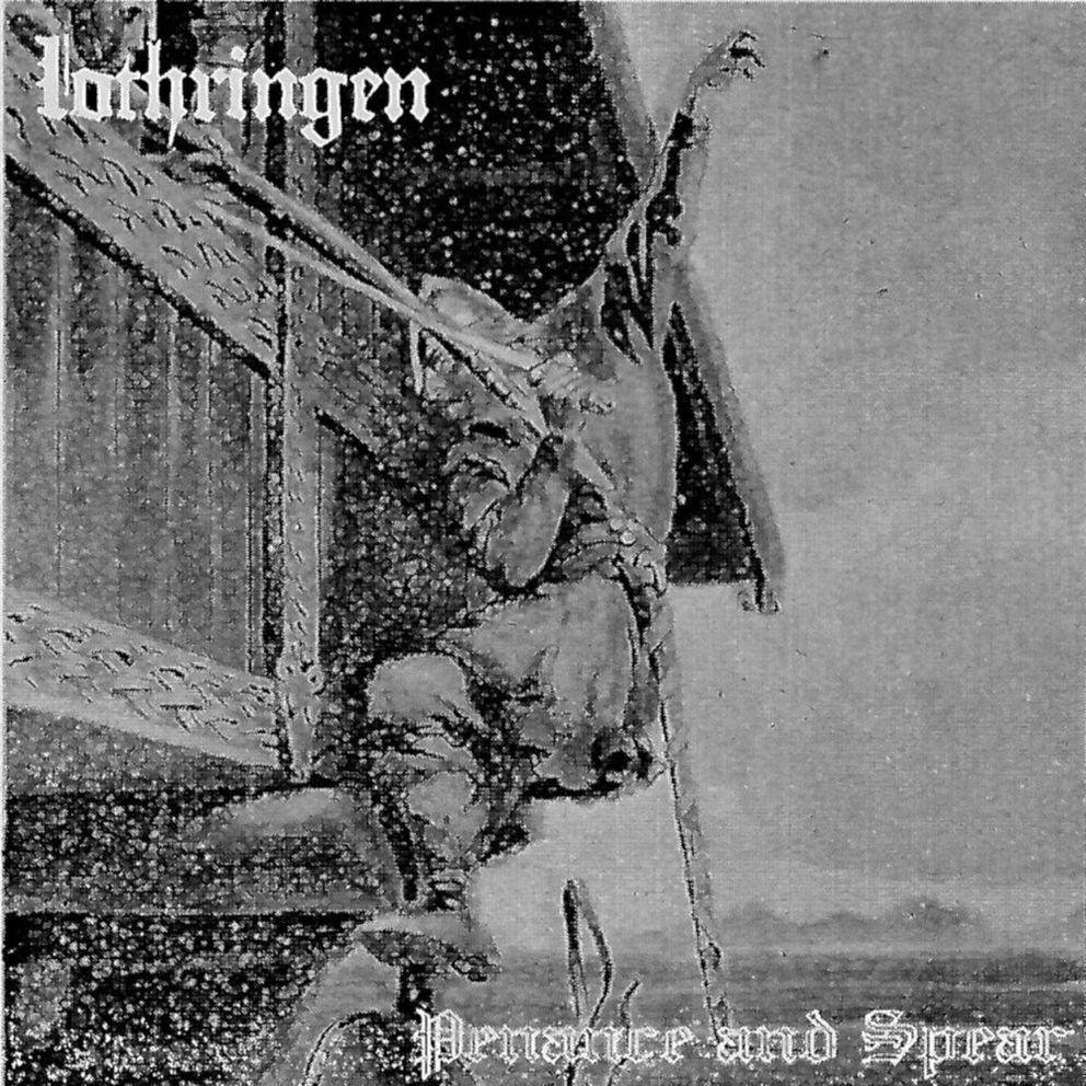 Lothringen 'Penance and Spear '