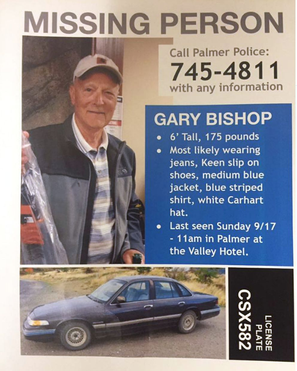 The Palmer Police Department issued a missing persons poster for Gary Bishop. He was last seen Sept. 17, 2017.