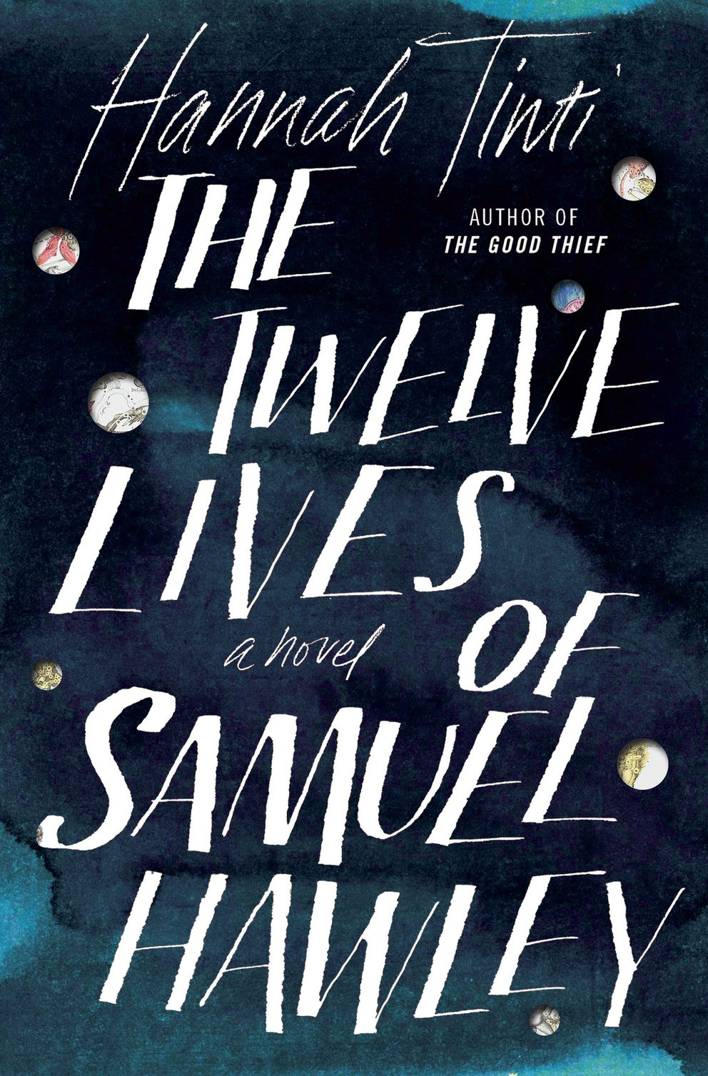 """The Twelve Lives of Samuel Hawley,"" by Hannah Tinti"